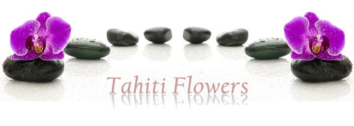 Tahiti Flowers Behandlung